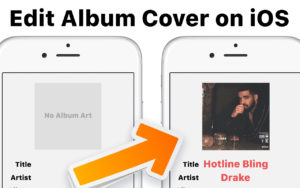 How to Add Album Art Covers to iPhone Songs